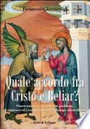 Quale accordo fra Cristo e Beliar? osservazioni teologiche sui problemi, gli equivoci e i compromessi del dialogo interreligioso
