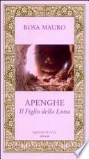 APENGHE.  IL FIGLIO DELLA LUNA
