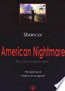 American nightmare incubo americano