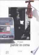 PAROLE IN CORSA. 173 AUTORI