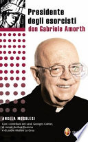 Esperienze e delucidazioni di Don Gabriele Amorth