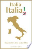 Italia Italia, piccolo libro della nostra patria