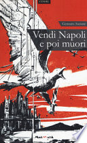 Vendi Napoli e poi muori