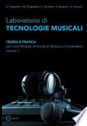 Laboratorio Di Tecnologie Musicali - Teoria E Pratica Per I Licei Musicali, Le Scuole Di Musica E I Conservatori -