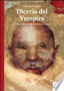 DICERIA DEL VAMPIRO. DE MASTICATIONE MORTUORUM IN TUMULIS