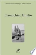 L'anarchico Emilio