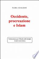 Occidente, procreazione e Islam