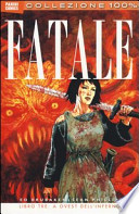 Fatale - Vol 3 A ovest dell' inferno