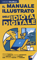 Il manuale illustrato dell'idiota digitale