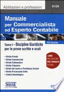 Manuale per Commercialista ed Esperto contabile Tomo I discipline giuridiche