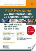 1^ e 2^ Prova scritta per Commercialista ed Esperto contabile Percorsi tematici.