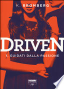 Driven 1 Guidati dalla passione