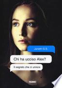 Chi ha ucciso Alex? Il segreto che ci unisce
