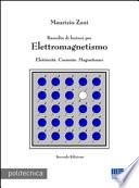 ELETTROMAGNETISMO RACCOLTA DI LEZIONI PER