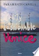My fashionable Venice