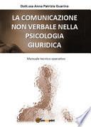 LA COMUNICAZIONE NON VERBALE NELLA PSICOLOGIA GIURIDICA