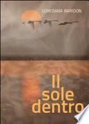 IL SOLE DENTRO  (Volume 1)