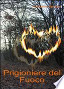PRIGIONIERE DEL FUOCO (Volume 2)