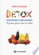 Detox. Depurare l'organismo