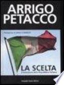La scelta l'invenzione della Repubblica italiana