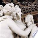 Antonio Canova in Umbria. Le Possessioni Di S. Gemini