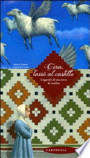 C'ERA, LASSU¹ AL CASTELLO LEGGENDE DI UNA TERRA DI CONFINE