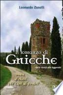 Il romanzo di Gnicche. Dalla verità alla leggenda