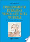 L'insegnamento di Ramana verso la felicità naturale, La Via Spirituale del Samadhi Naturale