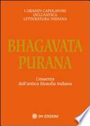 Bhagavata Purana L'essenza dell'antica filosofia indiana