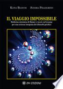 Il Viaggio Impossibile: Medicina sistematica di Hamer e teorie sul trauma