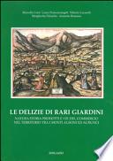 Le delizie di rari giardini. Natura storia prodotti e vie del commercio nel territorio tra i monti ausoni ed aurunci