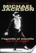 MICHAEL JACKSON - L'AGNELLO AL MACELLO