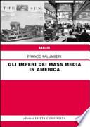 GLI IMPERI DEI MASS MEDIA IN AMERICA