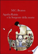 Agatha Raisin e la sorgente della morte
