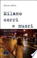 Milano corri e muori