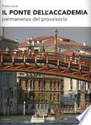 Il Ponte dell'Accademia. Permanenza del provvisorio