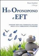 Ho-oponopono e EFT. Insieme per una completa pulizia della tua vibrazione interiore
