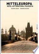 Mitteleuropa mito, letteratura, filosofia