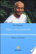 Yoga e vita spirituale. Il respiro dell'anima