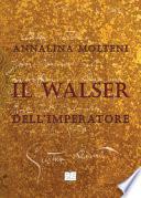 Il walser  dell' imperatore