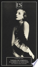 Tamara de Lempicka e Gabriele D'Annuzio Nel diario di Aélis Mazoyer