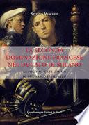 la seconda dominazione francese  nel ducato di milano