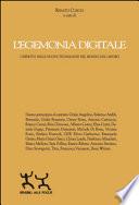 L'egemonia digitale. L'impatto delle nuove tecnologie nel mondo del lavoro