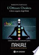 L'ottavo chakra: Il dono segreto degli artisti
