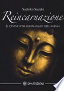 Reincarnazione: Il divino pellegrinaggio dell'anima