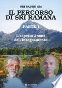 Il percorso di Sri Ramana