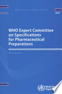 WHO Expert Committee on Specifications for Pharmaceutical Preparations.