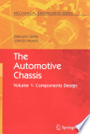 The Automotive Chassis - Volume I: Components Design