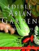 Book cover of The edible Asian garden