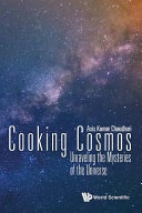 Cooking cosmos - unraveling the mysteries of the Universe by Asis Kumar Chaudhuri, Variable Energy Cyclotron Center, India.